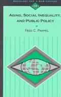 Aging, Social Inequality, and Public Policy