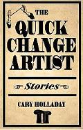 Quick-change Artist Stories
