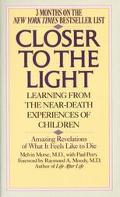 Closer to the Light Learning from Near Death Experiences of Children