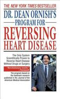 Dr. Dean Ornish's Program for Reversing Heart Disease The Only System Scientifically Proven ...