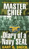 Master Chief Diary of a Navy Seal