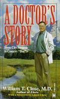 Doctor's Story - M. D. Close - Mass Market Paperback