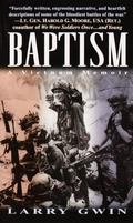 Baptism A Vietnam Memoir