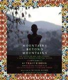 Mountains Beyond Mountains (Adapted for Young People): The Quest of Dr. Paul Farmer, A Man W...