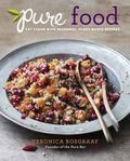 Pure Kitchen : Eat Clean with Fresh, Plant-Based Recipes