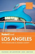 Fodor's Los Angeles : With Disneyland and Orange County