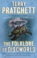 The Folklore of Discworld: Legends, Myths, and Customs from the Discworld with Helpful Hints...