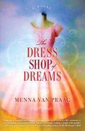 Dress Shop of Dreams : A Novel