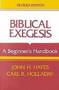 Biblical Exegesis A Beginner's Handbook