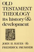 Old Testament Theology Its History and Development
