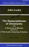Reasonableness of Christianity and a Discourse of Miracles With A Discourse Of Miracles And ...