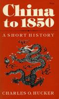China to 1850 A Short History
