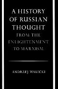 History of Russian Thought From the Enlightenment to Marxism