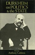 Durkheim on Politics and the State