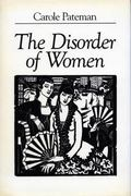 Disorder of Women Democracy, Feminism and Political Theory