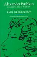 Alexander Pushkin Complete Prose Fiction