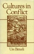Cultures in Conflict Encounters between European and Non-European Cultures, 1492-1800