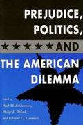 Prejudice, Politics, and the American Dilemma