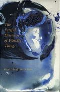 Fateful Discourse of Worldly Things
