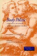 Body Politic Corporeal Metaphor in Revolutionary France, 1770-1800