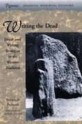 Writing the Dead Death and Writing Strategies in the Western Tradition