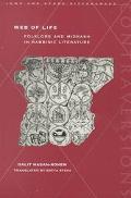 Web of Life Folklore and Midrash in Rabbinic Literature