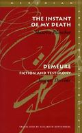 Instant of My Death Demeure  Fiction and Testimony