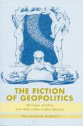 Fiction of Geopolitics Afterimages of Culture, from Wilkie Collins to Alfred Hitchcock