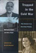 Trapped in the Cold War The Ordeal of an American Family