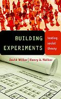 Building Experiments Testing Social Theory
