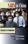 Sars In China Prelude To Pandemic?