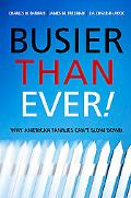 Busier Than Ever! Why American Families Can't Slow Down