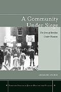 Community Under Siege The Jews of Breslau Under Nazism