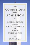 Conditions for Admission Access, Equity, and the Social Contract of Public Universities