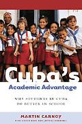 Cubas Academic Advantage Why Students in Cuba Do Better in School
