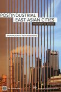 Postindustrial East Asian Cities Innovation for Growth