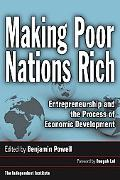 Making Poor Nations Rich Entrepreneurship and the Process of Economic Development