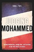 Judging Mohammed: Juvenile Delinquency, Immigration, and Exclusion at the Paris Palace of Ju...