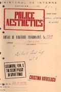 Police Aesthetics : Literature, Film, and the Secret Police in Soviet Times