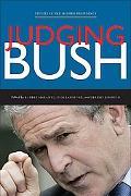 Judging Bush (Studies in the Modern Presidency)