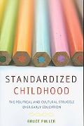 Standardized Childhood