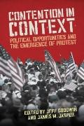 Contention in Context : Political Opportunities and the Emergence of Protest
