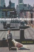 Manhattan Project : A Theory of a City