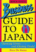 Business Guide to Japan Opening Doors, and Closing Deals
