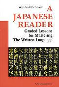 Japanese Reader Graded Lessons in the Modern Language