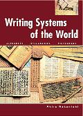 Writing Systems of the World Alphabets, Syllabaries, Pictograms