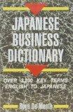 Japanese Business Dictionary: Over 3,200 Key Terms English to Japanese