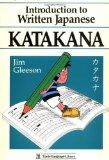 Introduction to Written Japanese Katakana (Tuttle Language Library)