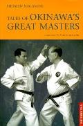 Tales of Okinawa's Great Masters - Shoshin Nagamine - Hardcover - 1 ED