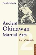 Ancient Okinawan Martial Arts Koryu Uchinadi
